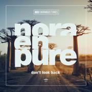 Don't Look Back - EP - Nora En Pure - Nora En Pure