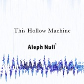 Aleph Null, Pt. 1 - EP