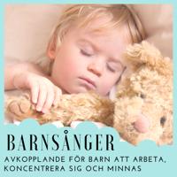 Barnsånger Minnas - Barnsånger - Avkopplande för Barn att Arbeta, Koncentrera sig och Minnas artwork