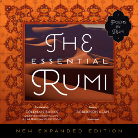 The Essential Rumi, New Expanded Edition (Unabridged) audiobook