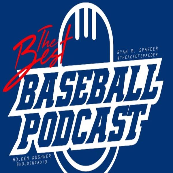 The Best Baseball Podcast