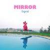 Mirror - Sigrid mp3