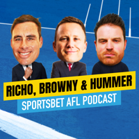 Sportsbet AFL Podcast - Richo, Browny and Hummer