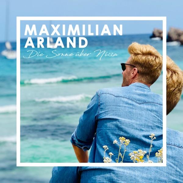 Maximilian Arland mit Die Sonne über Nizza