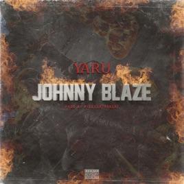 Johnny Blaze - Single by Yaru