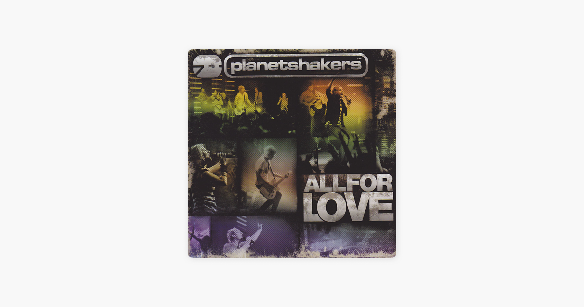 planetshakers all for love 2008