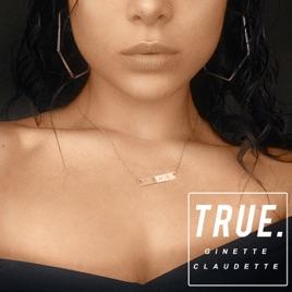 Ginette Claudette – True – Single [iTunes Plus M4A] | iplusall.4fullz.com