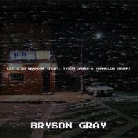Album Let's Go Brandon (feat. Tyson James & Chandler Crump) - Bryson Gray