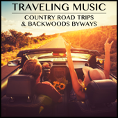 Traveling Music: Country Road Trips & Backwoods Byways