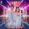 Camray Waleya - Single, Neha Kakkar & Tony Kakkar