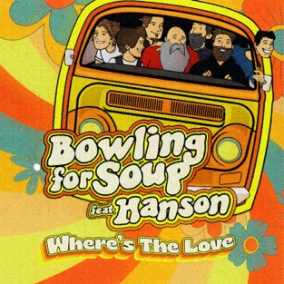 Bowling for Soup – Where's the Love – Single (feat. Hanson) – Single [iTunes Plus AAC M4A]