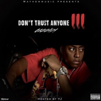 Don't Trust Anyone 3 Mp3 Download