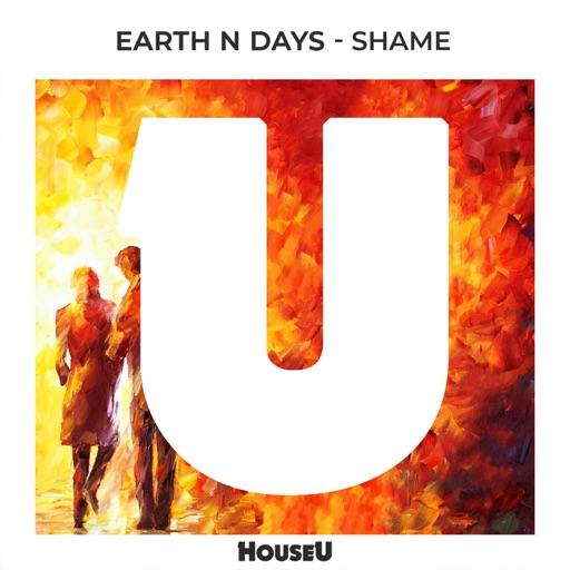 Shame - Single by Earth n Days