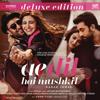 Pritam - Ae Dil Hai Mushkil (Deluxe Edition) [Original Motion Picture Soundtrack] artwork