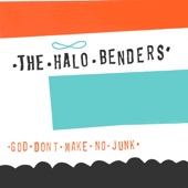 The Halo Benders - Don't Touch My Bikini