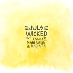 Wicked (feat. kadiata, Knucks & Sam Wise)