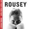 Ronda Rousey - My Fight / Your Fight (Unabridged) portada