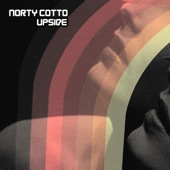 Norty Cotto - Upside