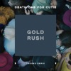 Gold Rush feat Trooko Trooko Remix Single