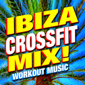 Ibiza Crossfit Mix! Workout Music
