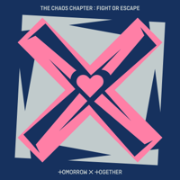 The Chaos Chapter: FIGHT OR ESCAPE - TOMORROW X TOGETHER