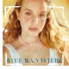 Blue Banisters by Lana Del Rey
