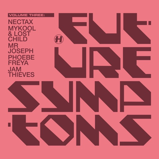 Future Symptoms Vol.3 - EP by Various Artists