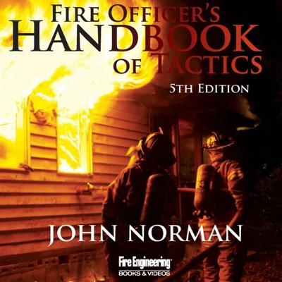 Fire Officer's Handbook of Tactics, 5th Edition (Unabridged)