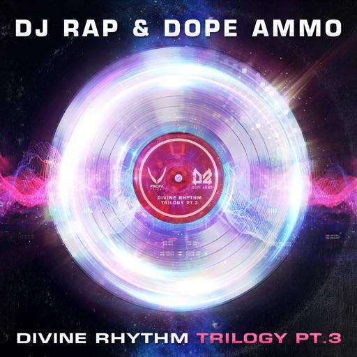 Divine Rhythm Trilogy, Pt. 3 (feat. Jasmine Knight) - Single by Dope Ammo & DJ Rap