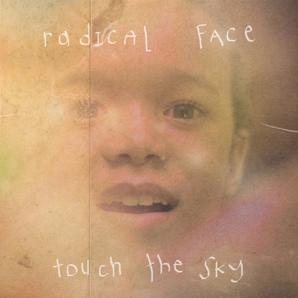 Touch The Sky Welcome Home Ep By Radical Face On Apple