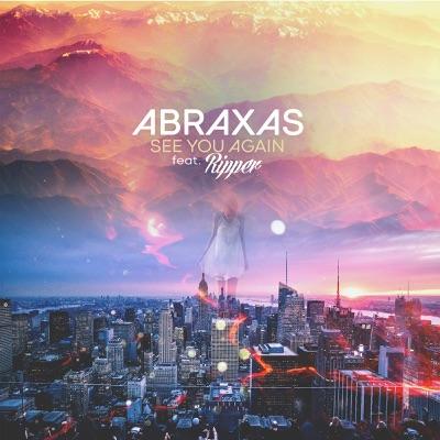 See You Again (feat. Ripper) - Single - Abraxas