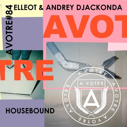 Housebound - Single by Andrey Djackonda & Elléot
