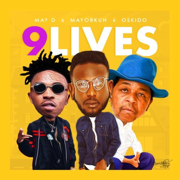 9 Lives (feat. Mayorkun & OSKIDO) - Single