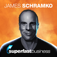 James Schramko SuperFast Business Online Business Coaching podcast