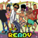 Ready - Charly Black & Patrice Roberts