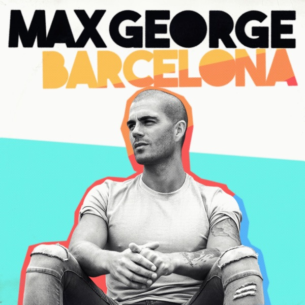 Barcelona - Max George song image