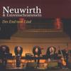 Des End vom Liad - Roland Neuwirth & Extremschrammeln