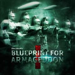 Episode 50 - Blueprint for Armageddon I
