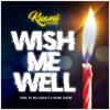 Wish Me Well - Kuami Eugene