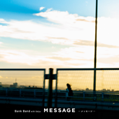 MESSAGE -メッセージ- - Bank Band with Salyu