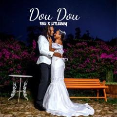 Dou dou (feat. Litleboy)
