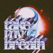 Take My Breath artwork