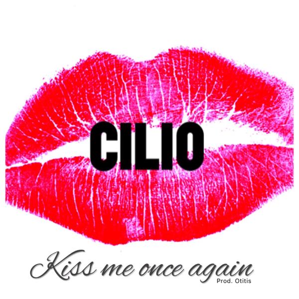 Kiss Me Once Again - Single by Cílio