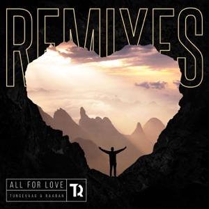 All For Love (Luca Schreiner Remix) [feat. Richard Smitt] - Single