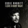 Eddie Rabbitt - I Love a Rainy Night artwork