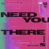M-22 - Need You There artwork