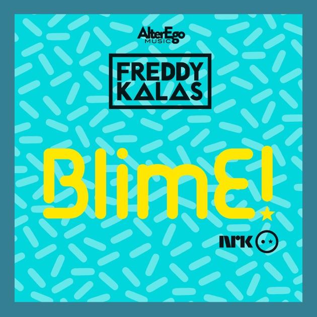 Freddy Kalas – BlimE – Single [iTunes Plus M4A] | iplusall.4fullz.com