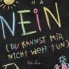 Nein (Du kannst mir nicht weh tun) by Katha Rosa iTunes Track 1