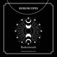 Basketmouth - Horoscopes