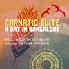 Carnatic Suite a Day in Bangalore feat Jyotsna Srikanth EP